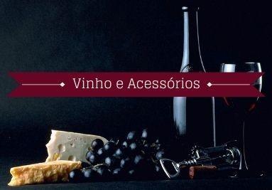 Vinho e Acessórios